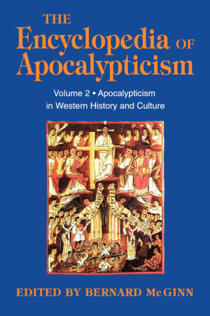 The Encyclopedia of Apocalypticism Apocalypticism in Western History and Culture