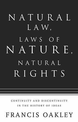 Natural Law, Laws of Nature, Natural Rights