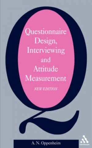 Questionnaire Design Interviewing and Attitude Measurement