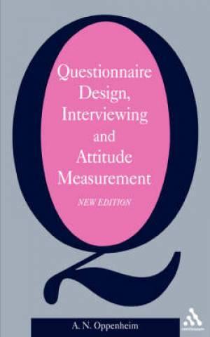 Questionnaire Design Interviewing and Attitude Measurement
