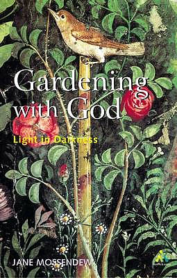 Gardening with God: Light in Darkness