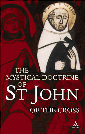 The Mystical Doctrine of St. John of the Cross