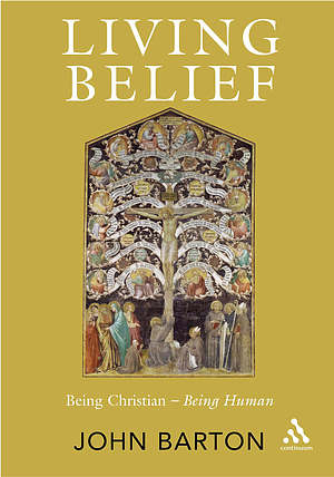 Living Belief: Being Christian - Being Human