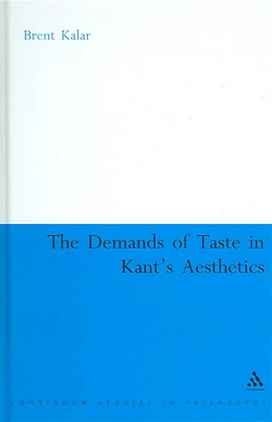 The Demands of Taste in Kant's Aesthetics