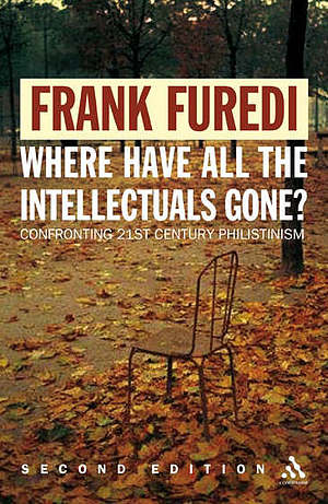 Where Have All the Intellectuals Gone? 2nd Edition