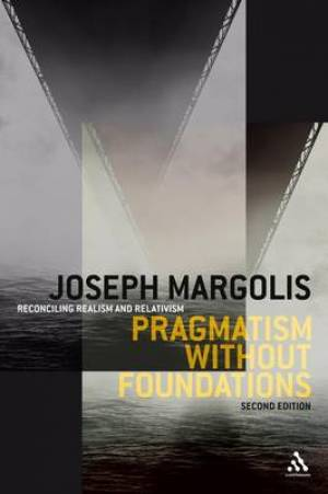 Pragmatism without Foundations 2nd ed