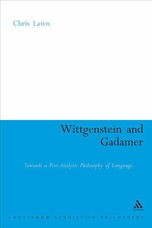 Wittgenstein and Gadamer