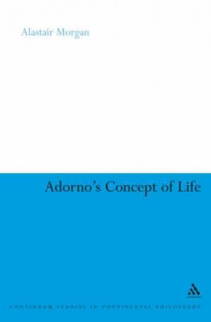 Adorno's Concept of Life