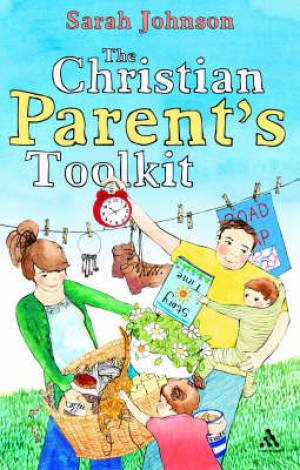 The Christian Parent's Toolkit