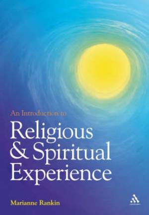 An Introduction to Religious and Spiritual Experience