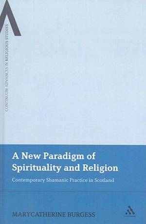 A New Paradigm of Spirituality and Religion