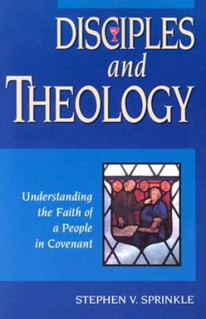 Disciples and Theology