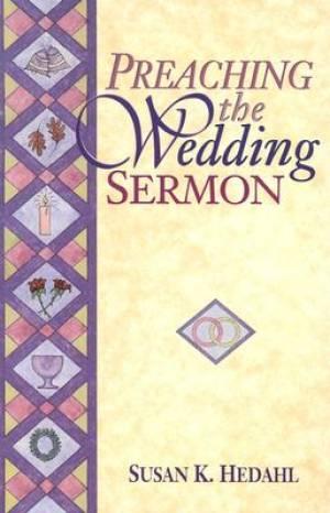 Preaching the Wedding Sermon