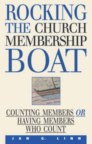 Rocking the Church Membership Boat