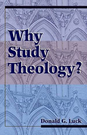 Why Study Theology?