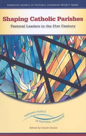 Shaping Catholic Parishes