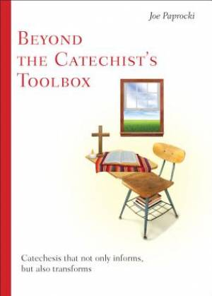 Beyond the Catechist's Toolbox