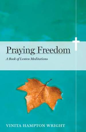 Praying Freedom