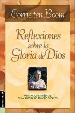 Reflexiones Sobre la Gloria de Dios