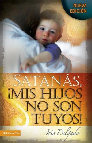 Satanas, Mis Hijos No Son Tuyos!