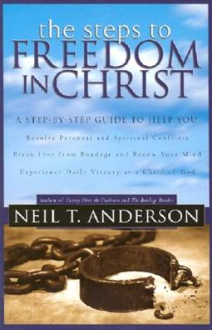 Steps To Freedom in Christ: Paperback