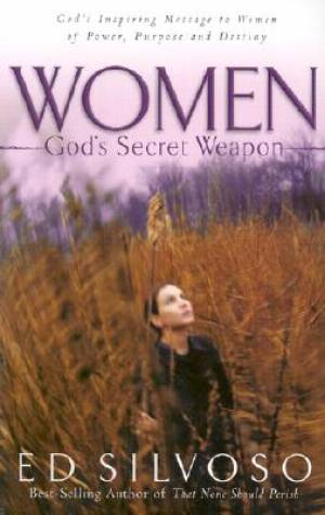 Women: God's Secret Weapon