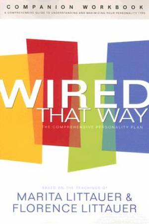 Wired That Way Companion Workbook Pb