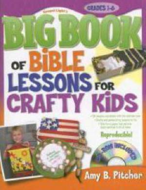 Big Book of Bible Lessons for Crafty Kids