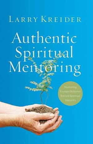 Authentic Spiritual Mentoring