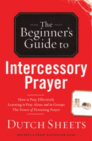 Beginners Guide To Intercessory Prayers