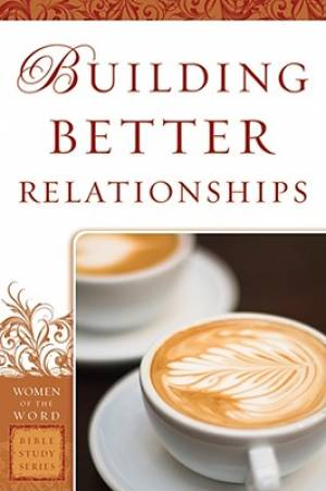 Building Better Relationships Pb