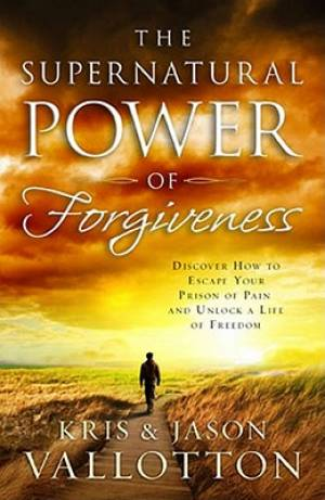 Supernatural Power Of Forgiveness The Pb