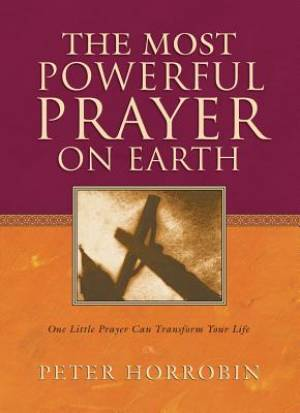 Most Powerful Prayer On Earth, The