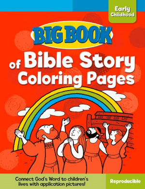 Big Book Of Bible Story Colouring Pages For Early Childhood