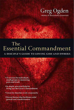 The Essential Commandment