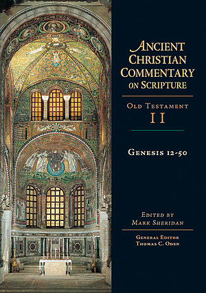 Genesis 12-5; Vol 2: The Ancient Christian Commentary on Scripture