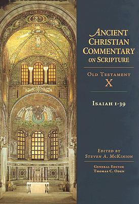 Isaiah 1-39: Vol 10 : Ancient Christian Commentary on Scripture