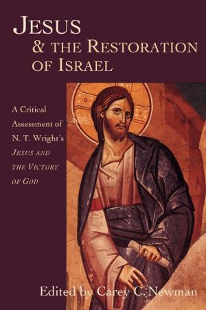 Jesus & the Restoration of Israel