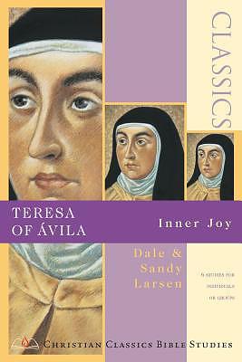 Teresa of Avila: Inner Joy