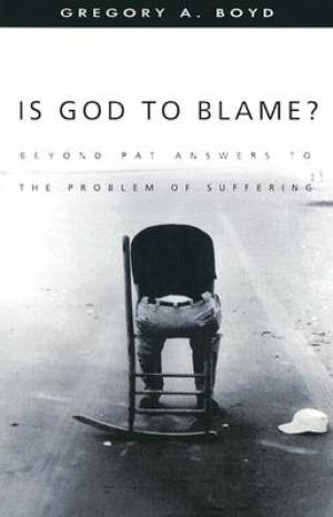 Is God To Blame