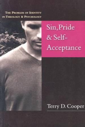 Sin, Pride & Self Acceptance