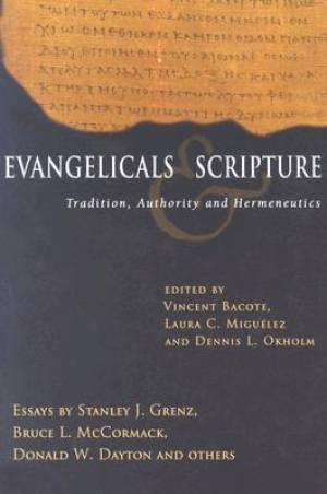 Evangelicals & Scripture