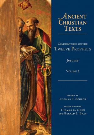 Commentaries on the Twelve Prophets