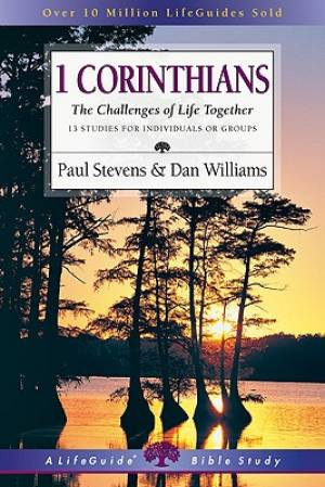 1 Corinthians : The Challenges Of Life Together