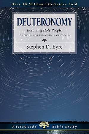 Deuteronomy : Becoming Holy People