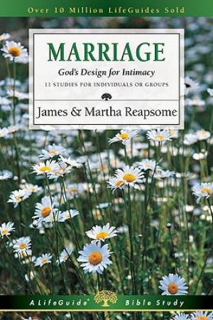 Marriage : Gods Design For Intimacy