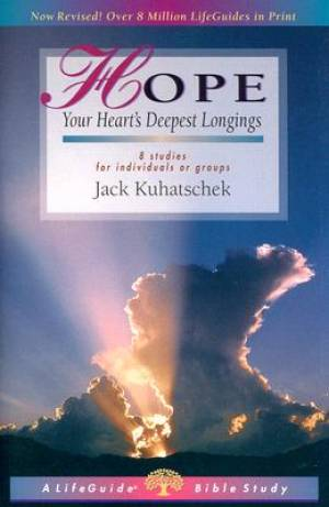 Hope : Your Hearts Deepest Longings