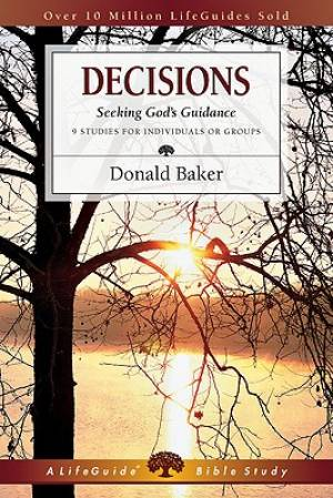 Decisions : Seeking Gods Guidance