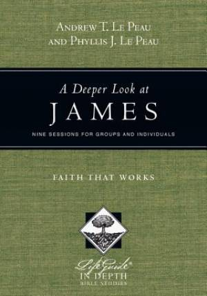 A Deeper Look at James