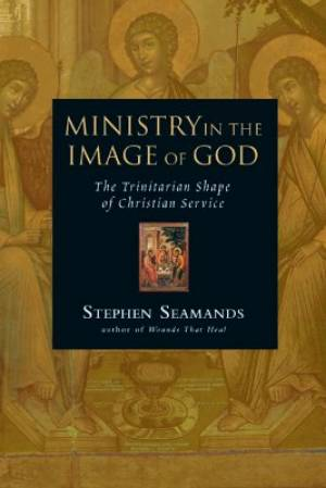 Ministry In The Image Of God Pb